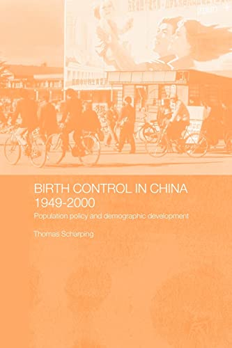 9780415386043: Birth Control in China 1949-2000: Population Policy and Demographic Development (Chinese Worlds)