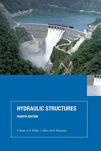 9780415386265: Hydraulic Structures, Fourth Edition