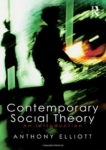 9780415386326: Contemporary Social Theory: An introduction