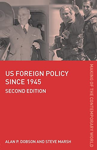 9780415386418: US Foreign Policy since 1945 (The Making of the Contemporary World)