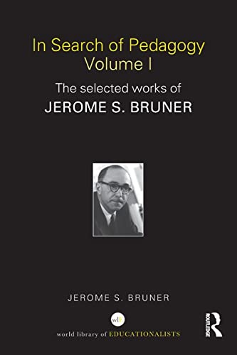 9780415386708: In Search of Pedagogy Volume I: The Selected Works of Jerome Bruner, 1957-1978 (World Library of Educationalists) (Volume 1)