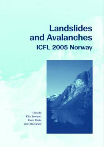 9780415386784: Landslides and Avalanches. Norway 2005: Proceedings of the 11th International Conference and Field Trip on Landslides, Norway, September 2005