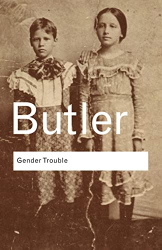 9780415389556: Gender Trouble: Feminism and the Subversion of Identity: Volume 36 (Routledge Classics)