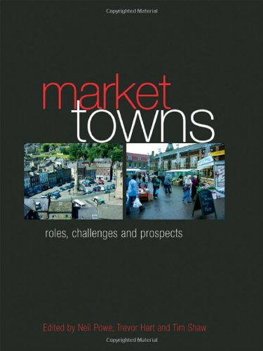 9780415389624: Market Towns: Roles, challenges and prospects
