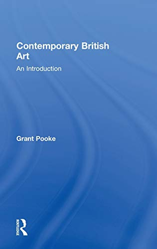 9780415389730: Contemporary British Art: An Introduction
