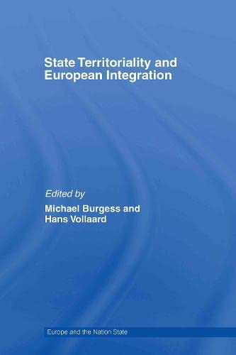 9780415390460: State Territoriality and European Integration (Europe and the Nation State)