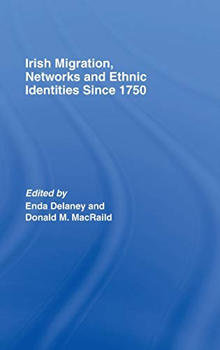 9780415390538: Irish Migration, Networks and Ethnic Identities since 1750