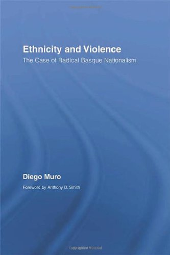 9780415390668: Ethnicity and Violence: The Case of Radical Basque Nationalism (Routledge/Canada Blanch Studies on Contemporary Spain)