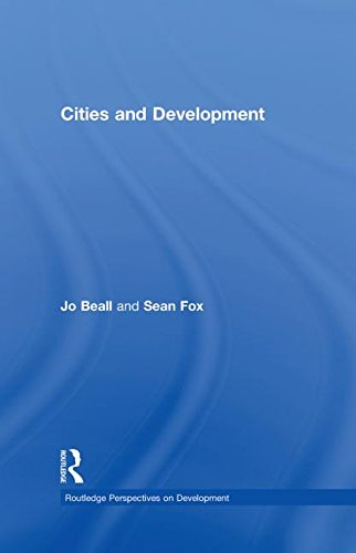 9780415390989: Cities and Development (Routledge Perspectives on Development) (Volume 1)