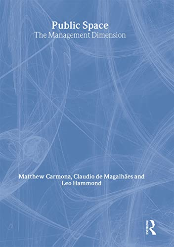 9780415391085: Public Space: The Management Dimension