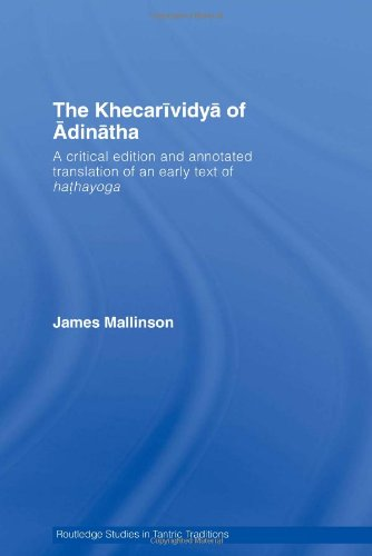 9780415391153: The Khecarividya of Adinatha: A Critical Edition and Annotated Translation of an Early Text of Hathayoga (Routledge Studies in Tantric Traditions)
