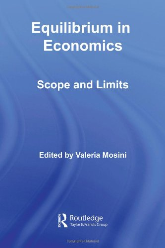 9780415391375: Equilibrium in Economics: Scope and Limits (Routledge Frontiers of Political Economy)