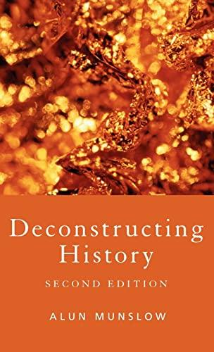 9780415391436: Deconstructing History