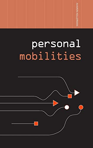 9780415391597: Personal Mobilities (Networked Cities Series)