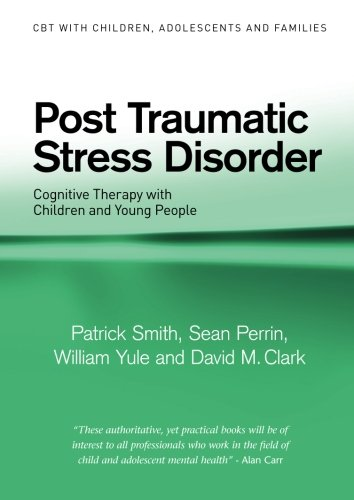9780415391641: Post Traumatic Stress Disorder (CBT with Children, Adolescents and Families)