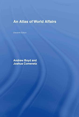 9780415391689: An Atlas of World Affairs