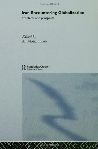 9780415391788: Iran Encountering Globalization: Problems and Prospects
