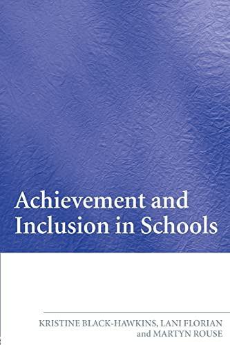 9780415391986: Achievement and Inclusion in Schools