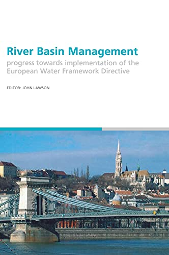 9780415392006: River Basin Management: Progress Towards Implementation of the European Water Framework Directive (Balkema: Proceedings and Monographs in Engineering, Water and Earth Sciences)