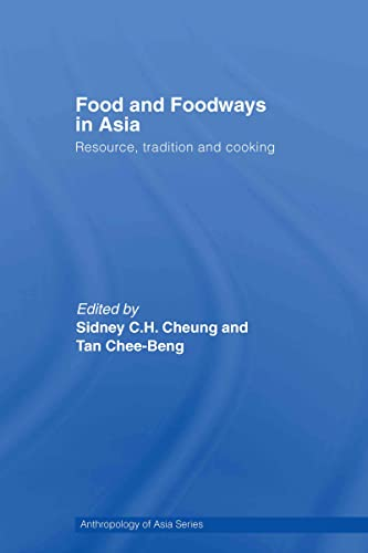 9780415392136: Food and Foodways in Asia: Resource, Tradition and Cooking (Anthropology of Asia)