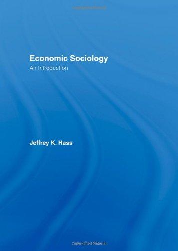 9780415392228: Economic Sociology: An Introduction