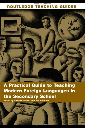 9780415393287: A Practical Guide to Teaching Modern Foreign Languages in the Secondary School (Routledge Teaching Guides)