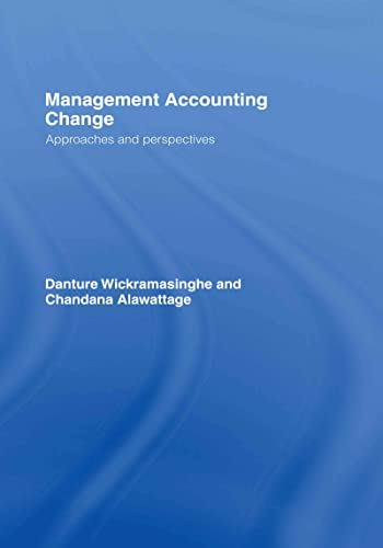 9780415393317: Management Accounting Change: Approaches and Perspectives