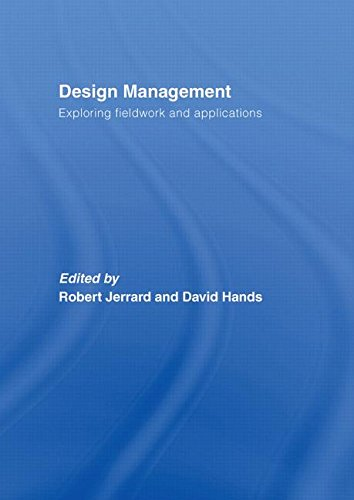 9780415393331: Design Management: Exploring Fieldwork and Applications