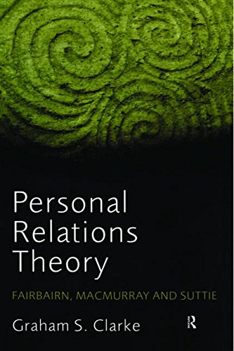 9780415393522: Personal Relations Theory: Fairbairn, Macmurray and Suttie