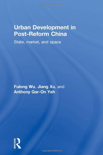 9780415393591: Urban Development in Post-Reform China: State, Market, and Space