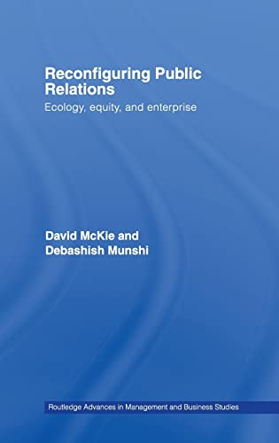 9780415394086: Reconfiguring Public Relations: Ecology, Equity and Enterprise (Routledge Advances in Management and Business Studies)