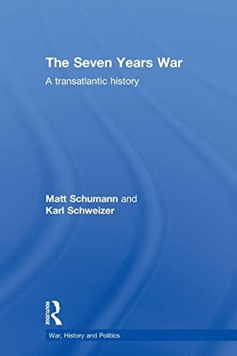 9780415394178: The Seven Years War: A Transatlantic History (War, History and Politics)