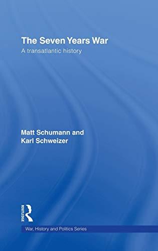 9780415394185: The Seven Years War: A Transatlantic History (War, History and Politics)