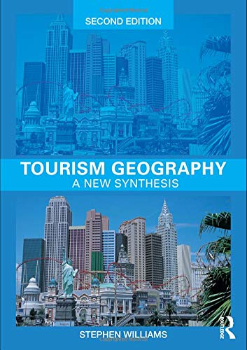 9780415394260: Tourism Geography: A New Synthesis (Routledge Contemporary Human Geography Series)