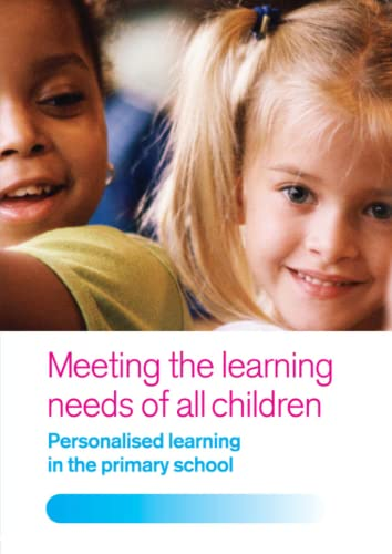 9780415394277: Meeting the Learning Needs of All Children: Personalised Learning in the Primary School