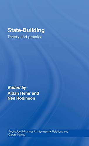 9780415394352: State-Building: Theory and Practice (Routledge Advances in International Relations and Global Politics)