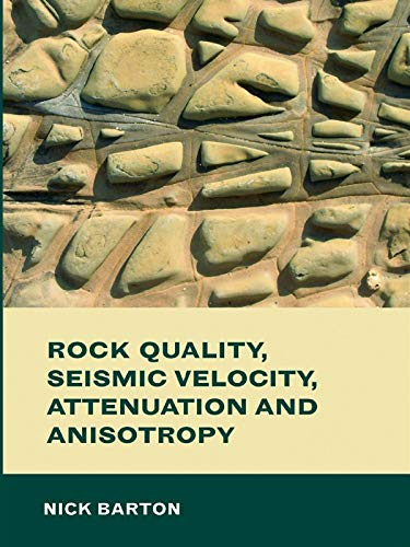 9780415394413: Rock Quality, Seismic Velocity, Attenuation and Anisotropy