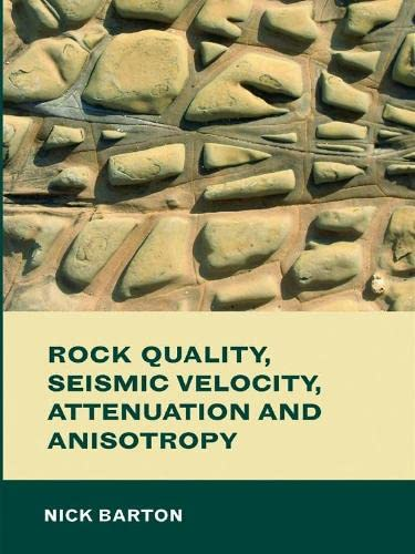 9780415394451: Rock Quality, Seismic Velocity, Attenuation and Anisotropy (PBK)