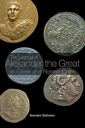 9780415394529: The Legend of Alexander the Great on Greek and Roman Coins