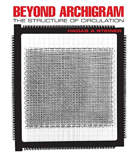 9780415394772: Beyond Archigram: The Structure of Circulation