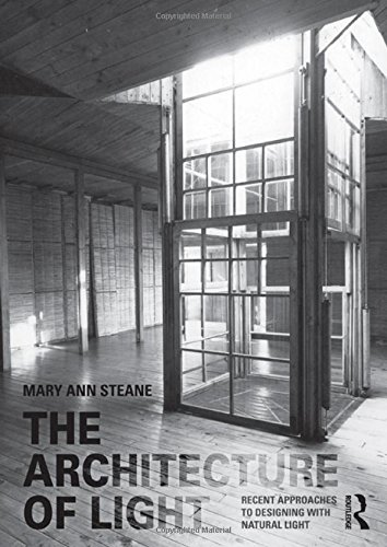 9780415394789: The Architecture of Light: Recent Approaches to Designing with Natural Light