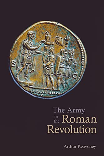 9780415394871: The Army in the Roman Revolution