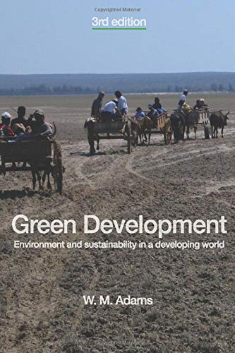 9780415395083: Green Development: Environment and Sustainability in a Developing World