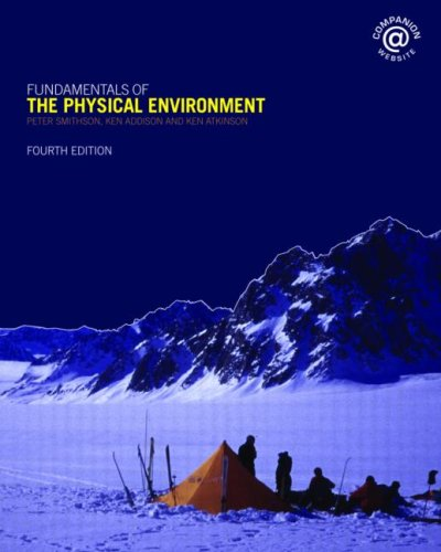 9780415395168: Fundamentals of the Physical Environment: Fourth Edition