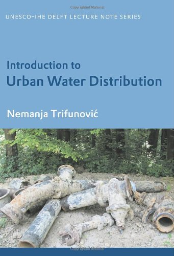 9780415395175: Introduction to Urban Water Distribution: Unesco-IHE Lecture Note Series