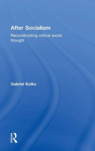9780415395908: After Socialism: Reconstructing Critical Social Thought