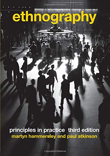 9780415396059: Ethnography: Principles in Practice, 3rd Edition