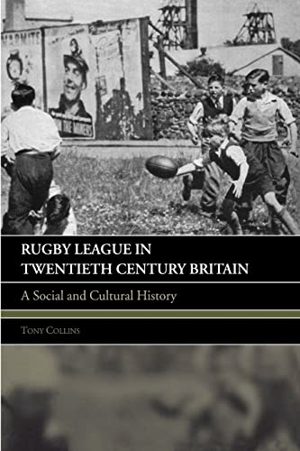 9780415396158: Rugby League in Twentieth Century Britain: A Social and Cultural History