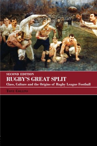 9780415396172: Rugby's Great Split: Class, Culture and the Origins of Rugby League Football (Sport in the Global Society)