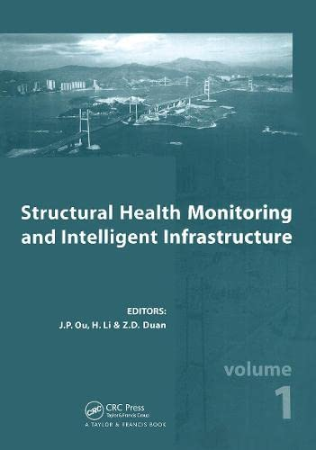 Structural Health Monitoring and Intelligent Infrastructure, Two Volume Set